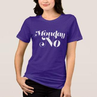Camiseta Para cualquier persona que odia lunes