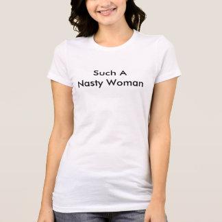 Camiseta Para las mujeres desagradables solamente