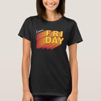 Camiseta Para siempre sueños de viernes