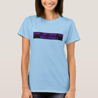 Camiseta Pare, descenso de la cadera y Bellyroll