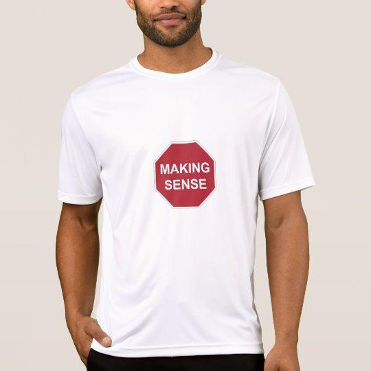 Camiseta Pare el tener de sentido
