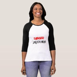 Camiseta Peligro: Sarcasmo a continuación