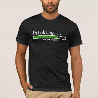 Camiseta Pensamiento… Espere por favor