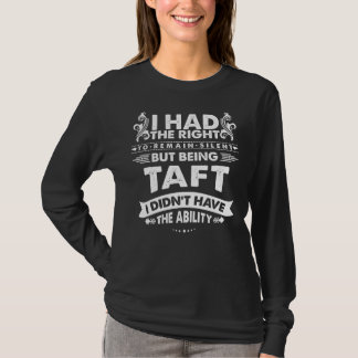 Camiseta Pero siendo TAFT no tenía capacidad