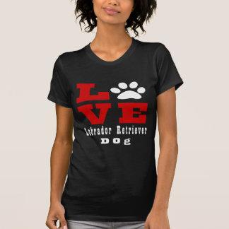 Camiseta Perro Designes del labrador retriever del amor