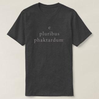 Camiseta phaktardum del pluribus de e
