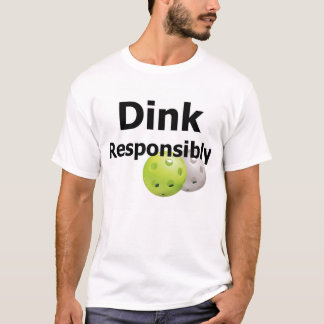 Camiseta Pickleball--Dink responsable