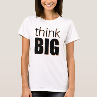 Camiseta Piense grande