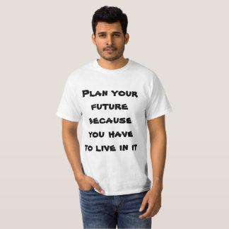 Camiseta Planee su futuro