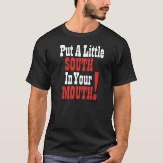 Camiseta Ponga un poco sur en su boca