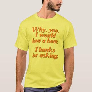 Camiseta Porqué, sí, amaría una cerveza