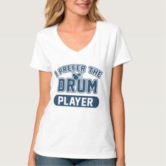 Camiseta Prefiero al jugador del tambor