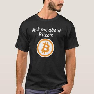 Camiseta Pregúnteme acerca de Bitcoin - oscuridad