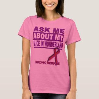 Camiseta Pregúnteme acerca de mi Alicia en el país de las