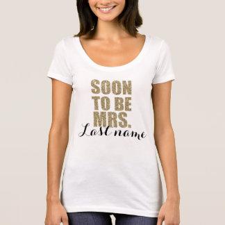 Camiseta Pronto para ser señora Personalized Bride Wedding