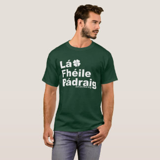 Camiseta Publicación T del día de Fheile Padriag Paddys del