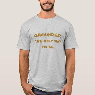 Camiseta PUESTO A TIERRA, la única manera de ser