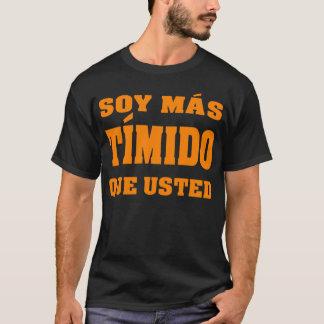 Camiseta Que del timido del mas de la soja usted para la