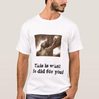 Camiseta ¡Qué él hizo para usted!