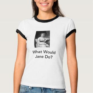 Camiseta ¿Qué Jane haría?