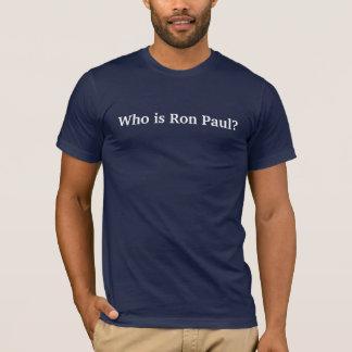 Camiseta ¿Quién es Ron Paul?