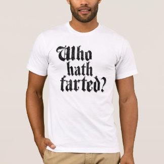 Camiseta ¿Quién Hath Farted?
