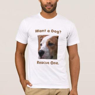 Camiseta ¿Quiera un perro? , Rescate uno