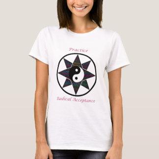 Camiseta radical de la aceptación de la práctica
