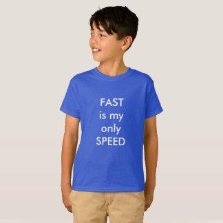 Camiseta RÁPIDA es mi solamente velocidad