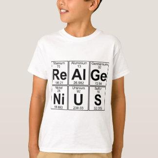 Camiseta Re-Al-GE-Ni-U-s (genio real) - por completo