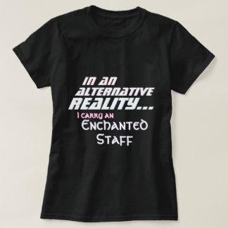 Camiseta Realidad alternativa llevo a un personal encantado