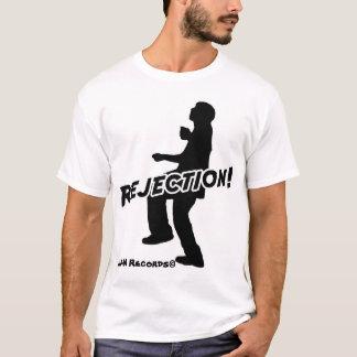 Camiseta ¡Rechazo!