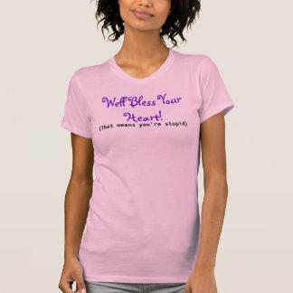 Camiseta Refrán meridional divertido - el rosa bendice su