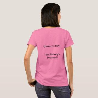 Camiseta Reina en cubierta - nadie princesa Tee