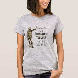 Camiseta Reserva del profesor sustituto el día