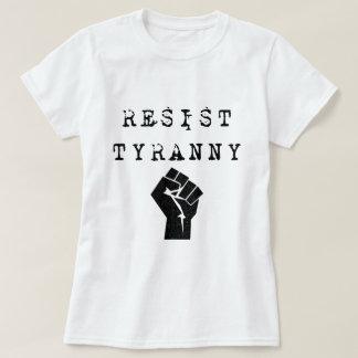 Camiseta Resista la tiranía