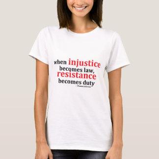 Camiseta Resistencia de la injusticia