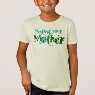 Camiseta Respete a su madre