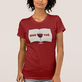 Camiseta Retruécano divertido del vino: Rojo bien