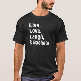 Camiseta Risa viva y Bachata del amor