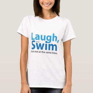 Camiseta Risa y nadada… pero no al mismo tiempo