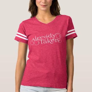 "Camiseta Romántico ""ya tomada"""