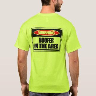 Camiseta Roofer amonestador en el área