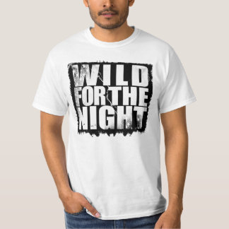 Camiseta Salvaje para la noche