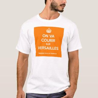 Camiseta Se va a correr sobre Versalles