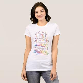 Camiseta Sea siempre usted mismo
