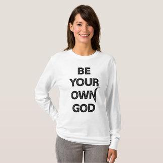 Camiseta Sea su propio dios