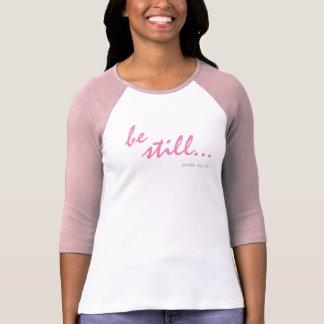 Camiseta Sea todavía saben que soy 46:10 del salmo de la