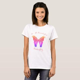 Camiseta Sea una mariposa hermosa