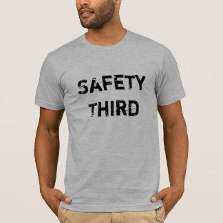 Camiseta ¿Seguridad primero?  Seguridad tercera